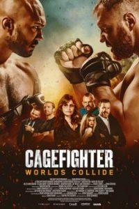 ดูหนังแอคชั่น Cagefighter Worlds Collide (2020) พากย์ไทยเต็มเรื่อง