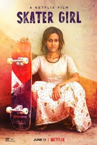 Skater Girl (2021) สเก็ตติดฝันสู่วันใหม่ | Netflix