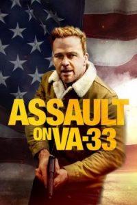 ดูหนังฝรั่งบู๊แอคชั่น Assault on VA-33 (2021) HD
