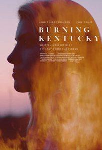 ดูหนังฝรั่งระทึกขวัญ Burning Kentucky (2019)