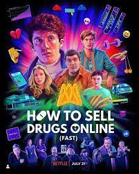 How to Sell Drugs Online (Fast) Season 2 (2020) วัยลองของ ปี 2   Netflix