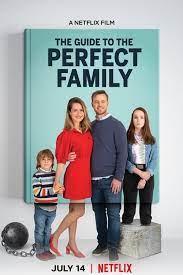 ดูหนังตลก The Guide to the Perfect Family (2021) คู่มือครอบครัวแสนสุข