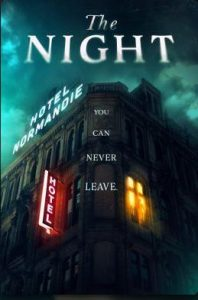 ดูหนัง The Night (2020) โรงแรมซ่อนผวา HD พากย์ไทยเต็มเรื่อง