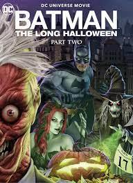 ดูหนังการ์ตูน Batman: The Long Halloween, Part Two (2021) ซับไทยเต็มเรื่อง