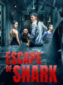 ดูหนัง Escape of Shark (2021) โคตรฉลามคลั่ง HD ซับไทยเต็มเรื่อง