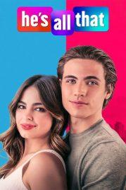 ดูหนังออนไลน์ฟรี He's All That (2021) ภารกิจปั้นหนุ่มในฝัน   Netflix