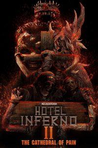 ดูหนังสยองขวัญ Hotel Inferno 2: The Cathedral of Pain (2017)
