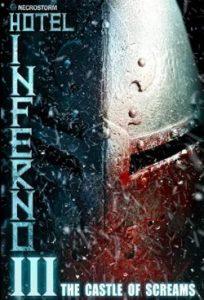 ดูหนังสยองขวัญ Hotel Inferno 3: The Castle of Screams (2021)
