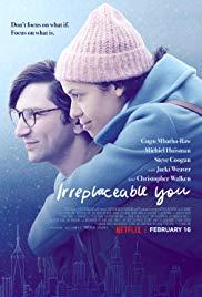 ดูหนัง Irreplaceable You (2018) ไม่มีใครแทนเธอได้