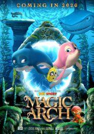 ดูหนังอนิเมชั่น Magic Arch (2020) เมจิกอาร์ช