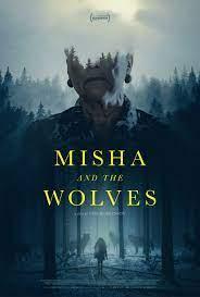 ดูหนังฝรั่ง Misha and the Wolves (2021) มิซาและหมาป่า เต็มเรื่อง ดูฟรี