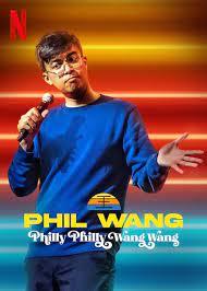 ฟิล หวาง: ฟิลลี่ ฟิลลี่ หวางมาแล้ว (2021) Phil Wang: Philly Philly Wang Wang