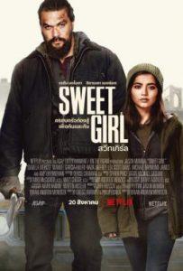 ดูหนัง Sweet Girl (2021) สวีทเกิร์ล | Netflix