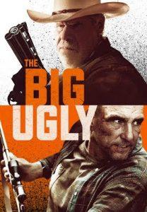 ดูหนังอาชญากรรม The Big Ugly (2020) เต็มเรื่อง ดูหนังฟรีออนไลน์