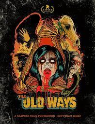 ดูหนังสยองขวัญ The Old Ways (2020) วิถีหลอน ดับวิญญาณ
