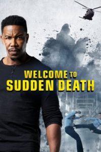 Welcome to Sudden Death ฝ่าวิกฤตนาทีเป็นนาทีตาย