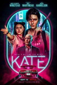 ดูหนังแอคชั่น Kate (2021) เคท HD พากย์ไทยเต็มเรื่อง