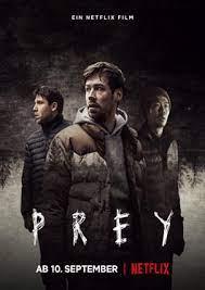 ดูหนังระทึกขวัญ Prey (2021) เหยื่อ