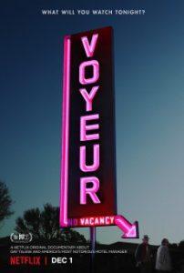 ดูสารคดี Voyeur (2017) ถ้ำมอง