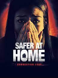 ดูหนังฝรั่ง Safer at Home (2021)