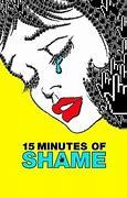 ดูภาพยนตร์สารคดี 15 Minutes of Shame (2021) ซับไทยเต็มเรื่อง ดูฟรี