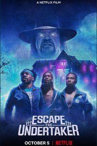 ดูหนัง Escape the Undertaker (2021) หนีดิอันเดอร์เทเกอร์ | Netflix