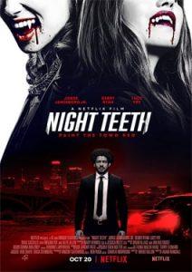 ดูหนังใหม่ Night Teeth (2021) เขี้ยวราตรี | Netflix เต็มเรื่อง ดูฟรีออนไลน์